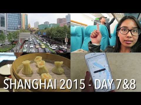 China 2015 | Day 7 & 8 | Last Days in Shanghai, Uber, Maglev Train