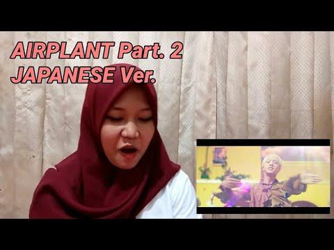 BTS 'AIRPLANT' PT.2 JAPANESE VER. MV REACTION | INDONESIA
