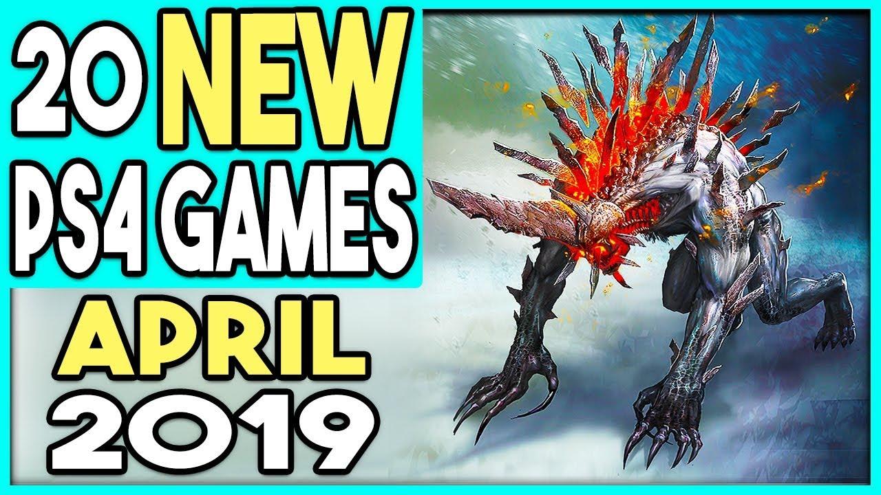 20 Big Ps4 Games Coming April 2019 New Ps4 Games