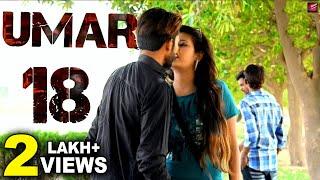 Umar 18 | Vikas Lohan, Gurpreet Kaur | Bittu Lohan, Kirti Sharma | New Haryanvi Songs Haryanvi 2018
