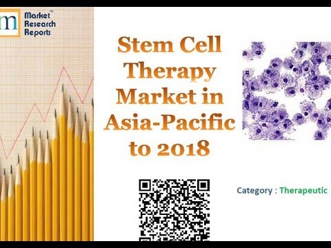 Stem Cell Therapy Market in Asia-Pacific to 2018 Market Research Report