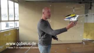T Series T-23 T623 Heli Helicopter Crashtest  von Gobelus.de