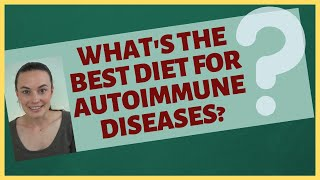 Comparing Different Autoimmune Diets - AIP, Whole 30, SCD, Keto etc