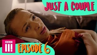 Here or There | Just a Couple - Episode 6