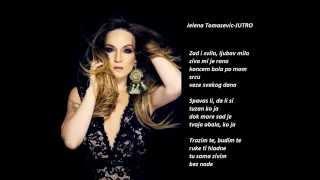 Jelena Tomasevic-JUTRO (TEXT)