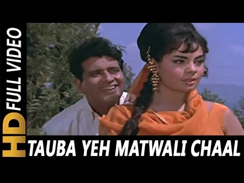 Tauba Yeh Matwali Chaal | Mukesh | Patthar...