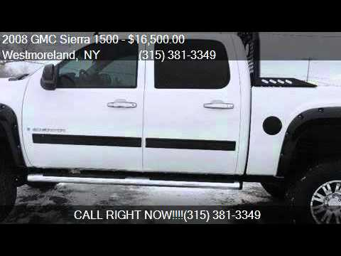 Upstate Auto Gallery >> 2008 Gmc Sierra 1500 Sle2 For Sale In Westmoreland Ny 13490