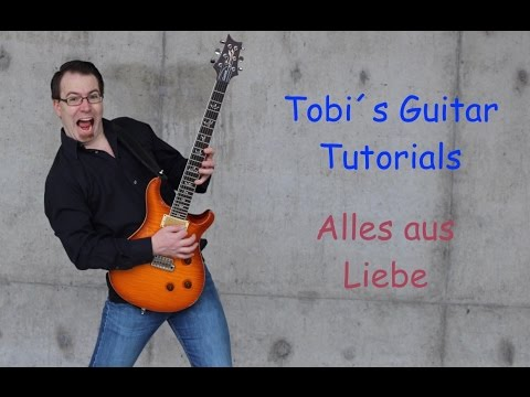 Alles aus Liebe  Guitar Tutorial deutsch