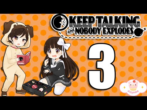 KEEP TALKING AND NOBODY EXPLODES! [3]