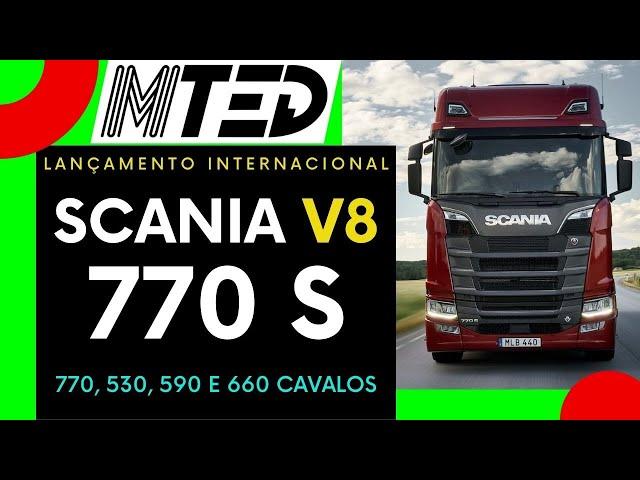 SCANIA LANÇA NOVA LINHA V8 COM MOROES DE 770, 530, 590 E 660 CAVALOS - MTED