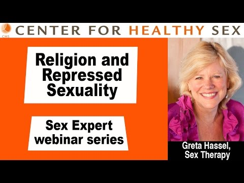 Religion and Repressed Sexuality -- Greta Hassel webinar at Center for Healthy Sex