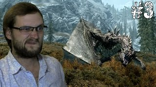 The Elder Scrolls V: Skyrim ► ПЕРВЫЙ ПОШЕЛ ► #3