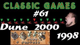 Classic Games - #61 Dune 2000 (1998)