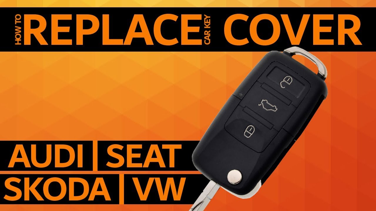 Audi Seat Skoda Vw How To Replace Car Key Cover Youtube