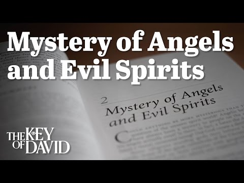 Mystery of the Angels and Evil Spirits