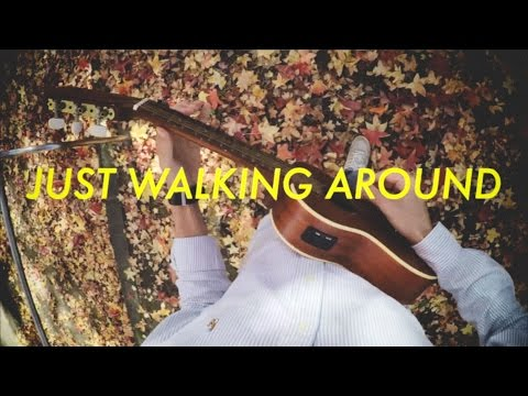 just walking around (recorded in the park)