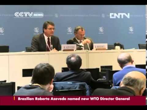 Brazil's Roberto Azevedo chosen as new WTO Director General