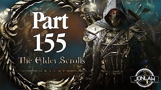 The Elder Scrolls Online Gameplay Walkthrough Part 155 - Ultra Settings Review Playthrough