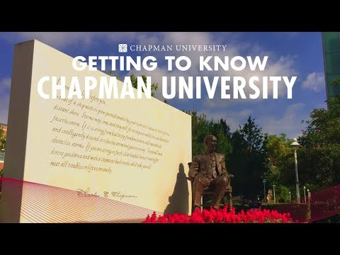 Getting to know Chapman University