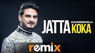 Jatta Koka (Lyrical Remix) | Kulwinder Billa | Dj Harsh Sharma & Sunix Thakor |  New Songs 2019