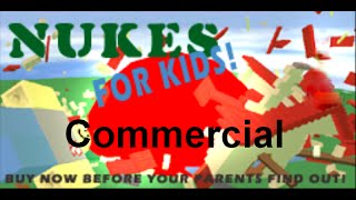 Roblox Nukes for kids commercial - a Roblox Skit by GummyDummy