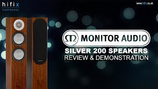 Monitor Audio Silver 6G 200 Speakers Review and Demonstration
