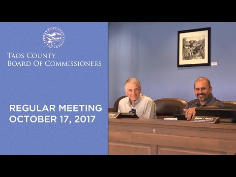 Taos County Board of Commissioners, Regular Meeting - October 17, 2017