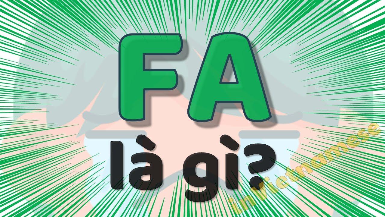 FA là gì trên facebook? Giải thích fa có nghĩa là gì trong giới trẻ.