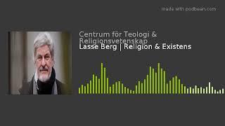 Lasse Berg | Religion & Existens