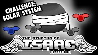 Challenge: SOLAR SYSTEM | Let's Play The Binding of Isaac: Rebirth