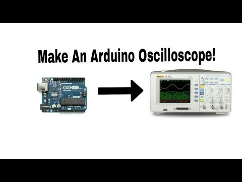 Make Your Own Arduino Oscilloscope