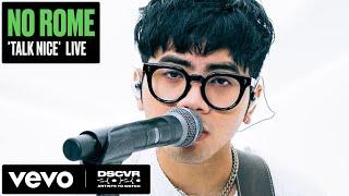 No Rome - Talk Nice (Live) | Vevo DSCVR Artists to Watch 2020