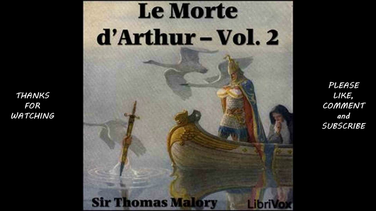 le morte darthur Le morte d'arthur king arthur and his noble knights of the round table by sir thomas malory 1 table of contents table of figures3.