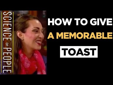 How to Give an Awesome Toast: Advanced Strategies for a Great Speech