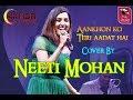 Sau Asmaan| Baar Baar Dekho| Cover By-NEETI MOHAN | HALDIA MELA-2019