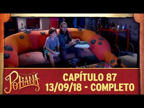 As Aventuras De Poliana | Capítulo 87 - 13/09/18, Completo