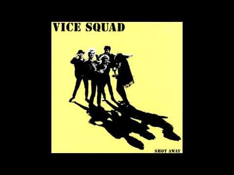 Vice Squad (1985) - Shot Away - Full Album - PUNK 100%