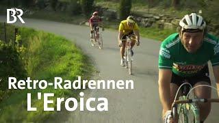 Retro-Radrennen Schmidt Max radelt die Eroica  freizeit  BR
