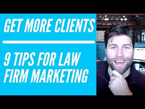Law Firm Marketing 2019 - 9 Tips And Strategies