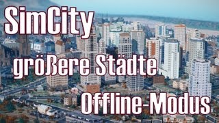 SimCity ★ Update NEWS ★ größere Städte & Offline-Modus [Deutsch/HD]