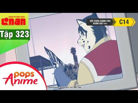 Thám Tử Lừng Danh Conan - Tập 323 - Mặt Nạ Anh Hùng Bị Hoen Ố Phần 2 - Conan Lồng Tiếng Mới Nhất