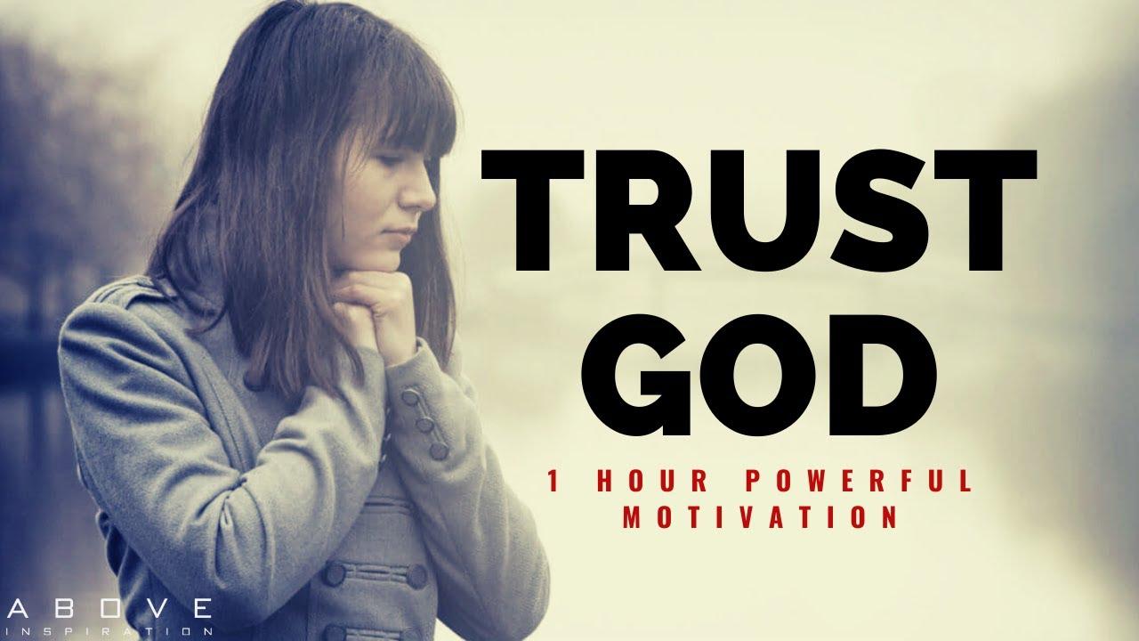 TRUST GOD | 1 Hour Powerful Christian Motivation - Inspirational & Motivational Video