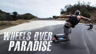Wheels Over Paradise - Full Part feat. Tyler Howell