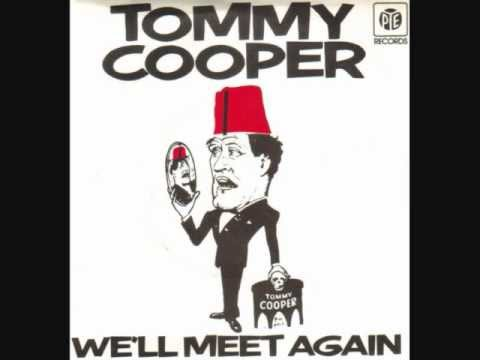 TOMMY COOPER - 'We'll Meet Again' - 1978 45rpm