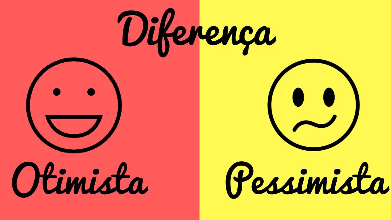 Resultado de imagem para otimismo e pessimismo