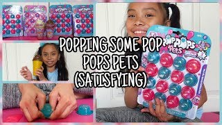 POPPING SOME POP POPS PETS (SATISFYING)