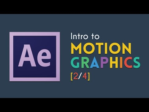 Intro to Motion Graphics [2/4] | After Effects Tutorial