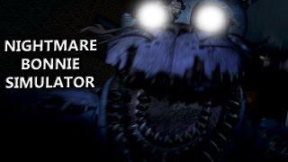 NIGHTMARE BONNIE HAT EINEN SIMULATOR | Nightmare Bonnie Simulator (Deutsch/German)