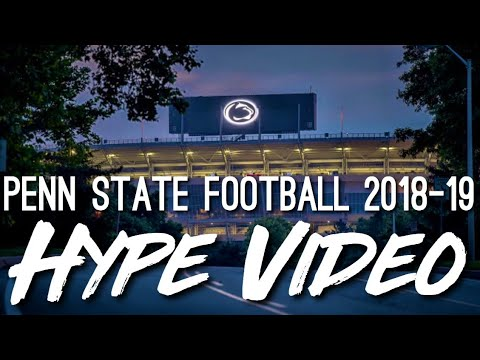 Penn State Football 2018-19 Hype Video ᴴᴰ || Dreams and Nightmares
