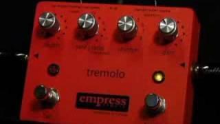 Empress Effects Tremolo
